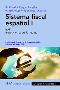 (10 ED) SISTEMA FISCAL ESPAÑOL I