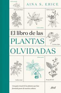 El libro de las plantas olvidadas - AINA S. ERICE