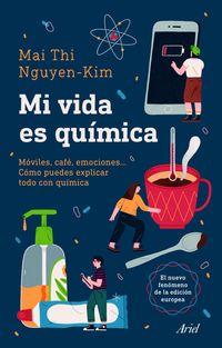MI VIDA ES QUIMICA - MOVILES, CAFE, EMOCIONES. .. COMO PUEDES EXPLICAR TODO CON QUIMICA