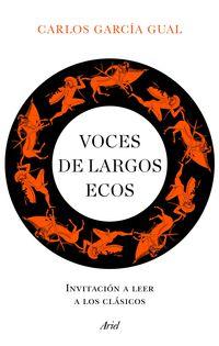 VOCES DE LARGOS ECOS - INVITACION A LEER A LOS CLASICOS