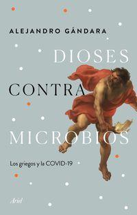 DIOSES CONTRA MICROBIOS - LOS GRIEGOS Y LA COVID-19