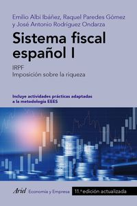(11 ED) SISTEMA FISCAL ESPAÑOL I - IRPF. IMPOSICION SOBRE LA RIQUEZA