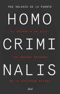 homo criminalis - Paz Velasco De La Fuente
