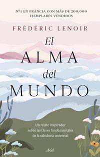 el alma del mundo - Frederic Lenoir