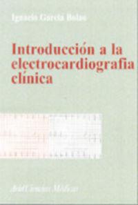 INTRODUCCION A LA ELECTROCARDIOGRAFIA CLINICA