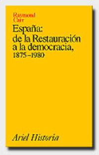 ESPAÑA - DE LA RESTAURACION A LA DEMOCRACIA (1875-1980)
