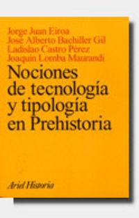 NOCIONES DE TECNOLOGIA Y TIPOLOGIA EN PREHISTORIA
