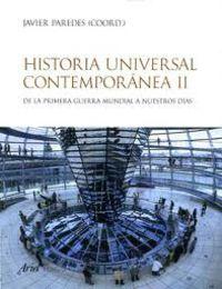HISTORIA UNIVERSAL CONTEMPORANEA 2 - DE LA PRIMERA GUERRA MUNDIAL A NUESTROS DIAS