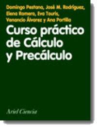 curso practico de calculo y precalculo - Domingo Pestana / Jose M. Rodriguez