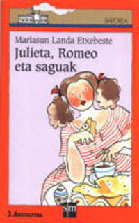 JULIETA, ROMEO ETA SAGUAK