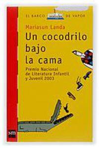 COCODRILO BAJO LA CAMA, UN