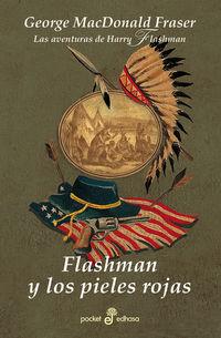Flashman Y Los Pieles Rojas Xl - George Macdonald Fraser