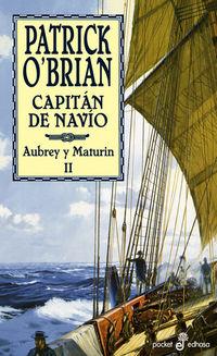 Capitan De Navio - Una Novela De La Armada Inglesa - PATRICK O'BRIAN