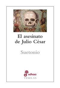 ASESINATO DE JULIO CESAR, EL