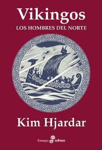VIKINGOS - LOS HOMBRES DEL NORTE