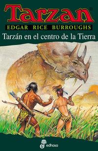 Tarzan En El Centro De La Tierra - Edgar Rice Burroughs