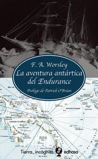 La aventura antartica del endurance - F. A. Worsley