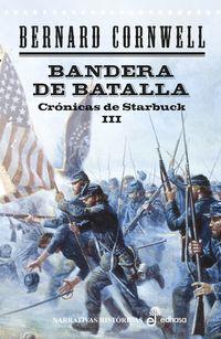 CRONICAS DE STARBUCK III - BANDERA DE BATALLA