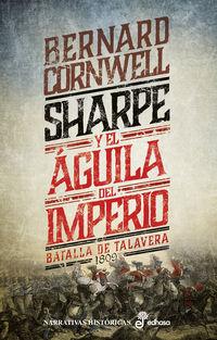 SHARPE Y EL AGUILA DEL IMPERIO (VIII) - BATALLA DE TALAVERA 1809