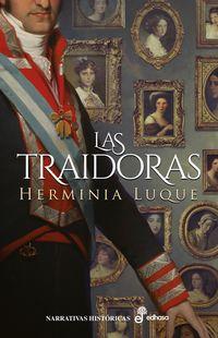 TRAIDORAS, LAS (II PREMIO RAMIRO PINILLA DE NOVELA CORTA 2019)