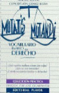 MUTATIS MUTANDI - VOCABULARIO BASICO DE DERECHO