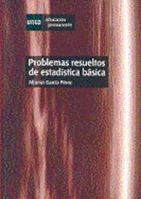 PROBLEMAS RESUELTOS DE ESTADISTICA BASICA