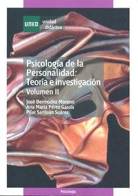 PSICOLOGIA DE LA PERSONALIDAD VOL II - TEORIA E INVESTIGACION