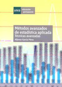 Metodos Avanzados De Estadistica Aplicada - Tenicas Avanzadas - Alfonso Garcia Perez