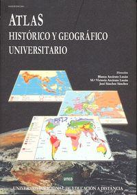ATLAS HISTORICO GEOGRAFICO UNIVERSITARIO