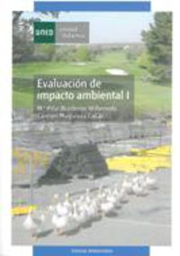 Evaluacion Del Impacto Ambiental I - Maria Pil  Borderias Uribeondo  /  Carmen  Muguruza Cañas