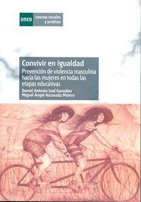 CONVIVIR EN IGUALDAD - PREVENCION DE VIOLENCIA MASCULINA HACIA LAS M