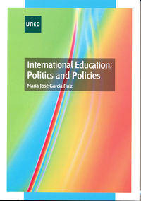 INTERNATIONAL EDUCATION - POLITICS AND POLICIES