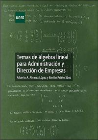 TEMAS DE ALGEBRA LINEAL PARA ADMINISTRACION Y DIRECCION DE EMPRESAS