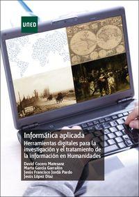 INFORMATICA APLICADA - HERRAMIENTAS DIGITALES PARA LA INVESTIGACION Y EL TRATAMIENTO DE LA INFORMACION EN HUMANIDADES