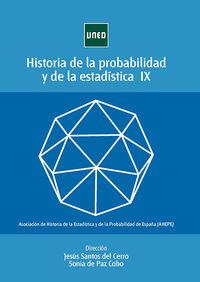 HISTORIA DE LA PROBABILIDAD Y LA ESTADISTICA IX