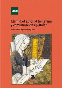 IDENTIDAD AUTORIAL FEMENINA Y COMUNICACION EPISTOLAR