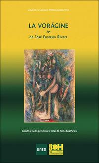 LA VORAGINE DE JOSE EUSTASIO RIVERA
