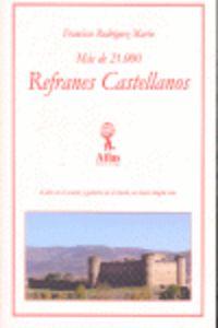 MAS DE 21000 REFRANES CASTELLANOS