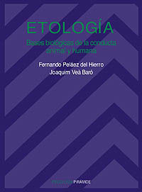 ETOLOGIA - BASES BIOLOGICAS DE LA CONDUCTA ANIMAL Y HUMANA