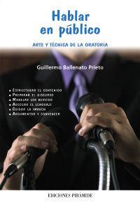 HABLAR EN PUBLICO - ARTE Y TECNICA DE LA ORATORIA