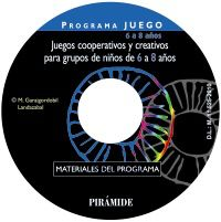 JUEGOS COOPERATIVOS Y CREATIVOS PARA GRUPOS DE NIÑOS DE 6 A 8 AÑOS