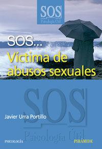 SOS. .. VICTIMA DE ABUSOS SEXUALES