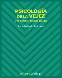 PSICOLOGIA DE LA VEJEZ - UNA PSICOGERONTOLOGIA APLICADA