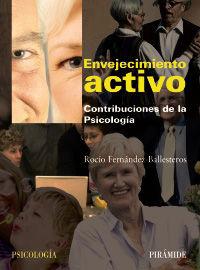 ENVEJECIMIENTO ACTIVO - CONTRIBUCIONES DE LA PSICOLOGIA