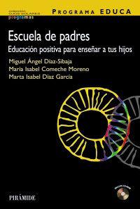 Programa Educa - Escuela De Padres - Miguel Angel Diaz Sibaja / Isabel Comeche Moreno / Marta Isabel Diaz Garcia