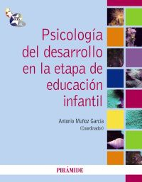 PSICOLOGIA DEL DESARROLLO EN LA ETAPA DE LA EDUCACION INFANTIL