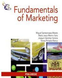 Fundamentals Of Marketing - Miguel Santesmases Mestre / Maria Jesus Merino Sanz / Joaquin Sanchez Herrera / Teresa Pintado Blanco