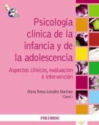 PSICOLOGIA CLINICA DE LA INFANCIA Y DE LA ADOLESCENCIA