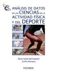 Analisis De Datos En Las Ciencias De La Actividad Fisica Y Del - Carlos Muniesa Ferrero
