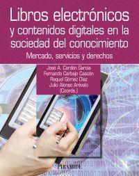 Libros Electronicos Y Contenidos Digitales En La Sociedad Del - Jose Antonio Cordon Garcia